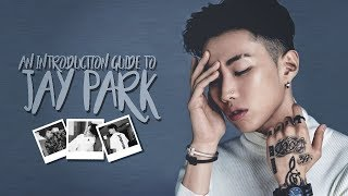 Video An Introduction Guide to Jay Park MP3, 3GP, MP4, WEBM, AVI, FLV Juni 2018