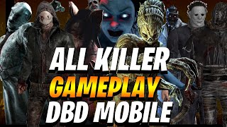 Dbd mobile- All KILLERS gameplay- Dead by daylight mobile iOS/Android gameplay