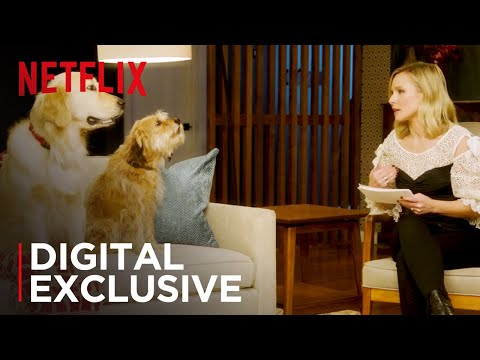 Kristen Bell Interviews Netflix s Biggest Pet