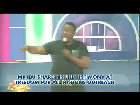 Download MR IBU LIFE TESTIMONY @ FREEDOM FOR ALL NATIONS OUTREACH