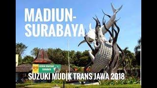 Video 5. Tol Mudik Madiun-Surabaya   Suzuki Mudik 2018 MP3, 3GP, MP4, WEBM, AVI, FLV September 2018