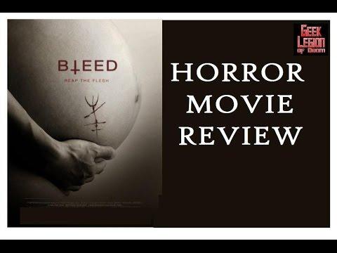 BLEED ( 2016 Chelsey Crisp ) Horror Movie Review