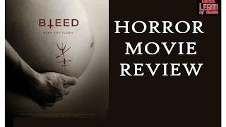 Nonton BLEED ( 2016 Chelsey Crisp ) Horror Movie Review Film Subtitle Indonesia Streaming Movie Download
