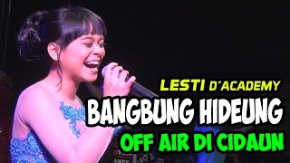 "Video LESTI ""BANGBUNG HIDEUNG"" LIVE OFF AIR CIDAUN 26 MARET 2016 MP3, 3GP, MP4, WEBM, AVI, FLV Juli 2018"
