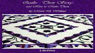 Quilts, Their Story and How to Make Them | Marie D. Webster | Crafts & Hobbies | English | 1/2