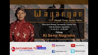 Video [LIVE] Satumedia Wayang Kulit - LAKON: Sesaji Rojo Soyo  - Dalang  Ki Seno Nugroho MP3, 3GP, MP4, WEBM, AVI, FLV November 2018