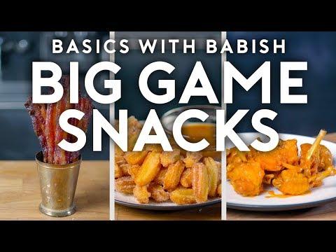 Big Game Snacks   Basics with Babish