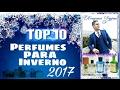 Top 10 Melhores Perfumes Para o Inverno (dias frios) 2017