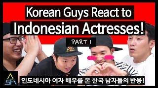 Korean Guys React to Indonesian Actresses #1 [ASHanguk]