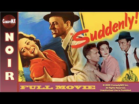 Suddenly   Full Movie  Frank Sinatra, Sterling Hayden   1954
