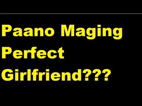 Paano Maging Perfect Girlfriend | Marvin Sanico