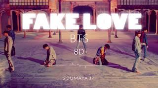 Video BTS (방탄소년단) - FAKE LOVE [8D USE HEADPHONE] 🎧 MP3, 3GP, MP4, WEBM, AVI, FLV Juni 2018