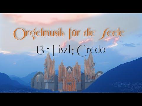 Orgelmusik für die Seele 13 * Organ Music for the Soul 13: Liszt: Credo - Ohira видео