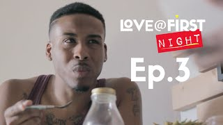 Love@FirstLove - Eps 3 - Sex & Almond Mylk