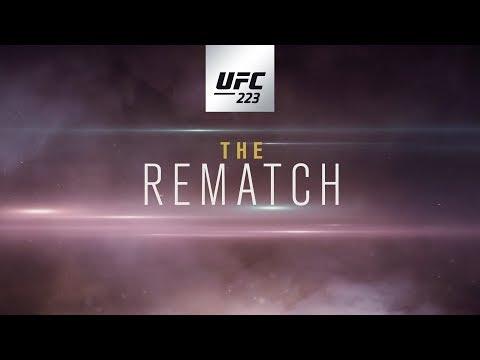 UFC 223: The Rematch