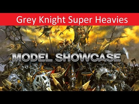 TBMC - Showcase - Grey Knight Super Heavies - Warhound