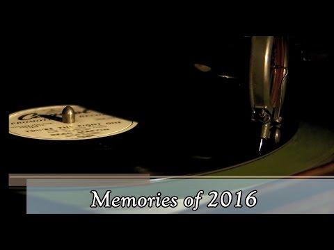 Memories of 2016