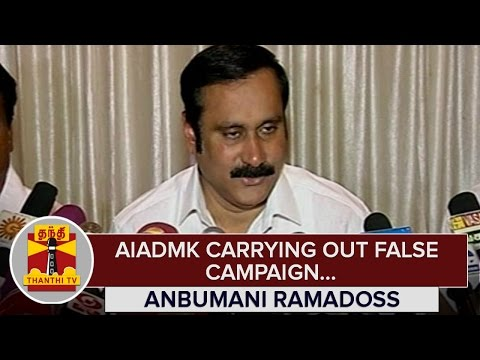 AIADMK-carrying-out-False-Campaign--Anbumani-Ramadoss--Thanthi-TV