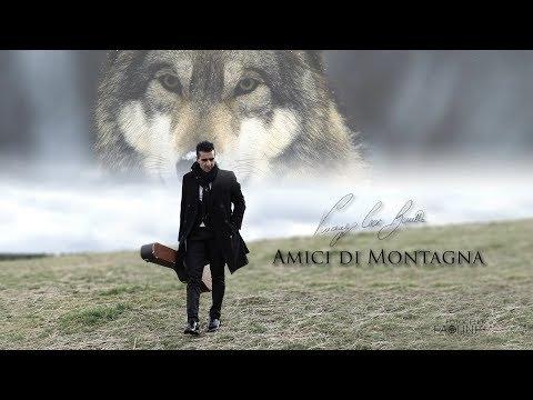 Vincenzo Cecè Barretta - Amici di montagna (VIDEOCLIP UFFICIALE)