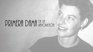 Primera Dama de la Revolución - Trailer