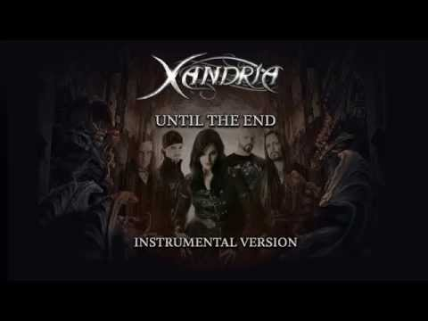 XANDRIA - Until The End (instr.; audio)