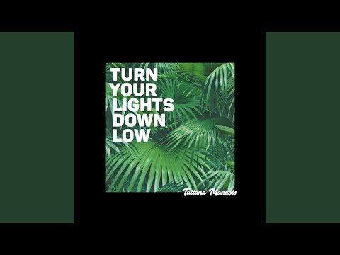 Video Turn Your Lights Down Low download in MP3, 3GP, MP4, WEBM, AVI, FLV January 2017