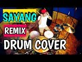 Via vallen - Sayang - Remix Version [Drum Cover]