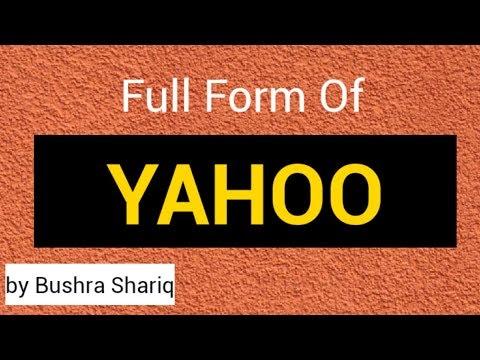 Full form of yahoo | Yahoo stand for | abbreviation of yahoo by Bushra Shariq