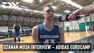 Dzanan Musa Interview - Adidas Eurocamp