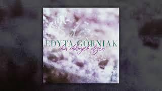 Video Edyta Górniak - Dom Dobrych Drzew (Audio) MP3, 3GP, MP4, WEBM, AVI, FLV Desember 2018