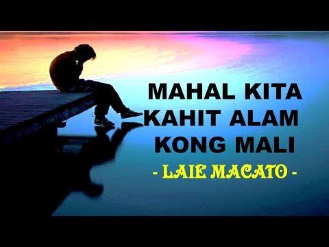 Mahal kita kahit alam kong mali By - Laie Macato  ( Hugot )