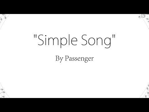 Simple Song - Passenger (Lyrics)