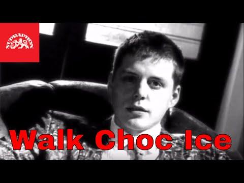 Walk Choc Ice-Jsou stejný