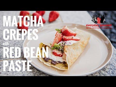 Matcha Crepes with Red Bean Paste | Everyday Gourmet S7 E66
