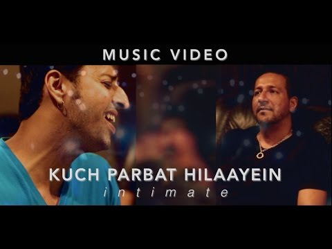 Kuch Parbat Hilaayein - Intimate   Poorna   Salim