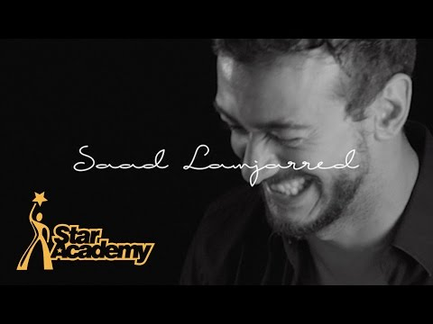 SAAD LAMJARRED - STAR ACADEMY ARABIA / سعد لمجرد في ستار أكاديمي
