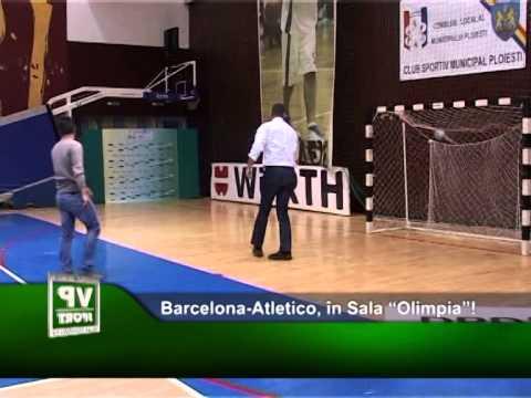 """Barcelona-Atletico, în Sala """"Olimpia""""!"""
