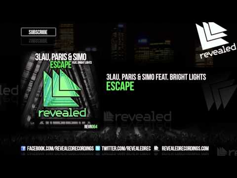 3LAU, Paris & Simo  - Escape  ft. Bright Lights lyrics