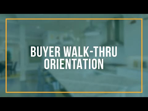 Buyer Walk-Thru