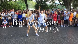 Video [STREET PERF] SHAUN (숀 )- Way Back Home (집으로 가는 길) CHOREOGRAPHY by Liz PST x Tu Khi MP3, 3GP, MP4, WEBM, AVI, FLV Januari 2019