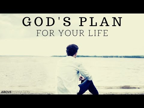 Gods Plan For You - Understanding Your Purpose  Motivational