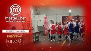MasterChef República Dominicana | Episodio 7 | Temporada 2