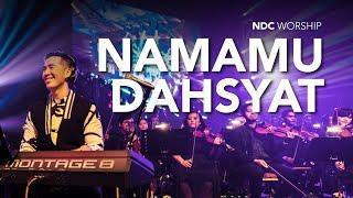NamaMu Dahsyat (Album Faith/NDC Worship Live)