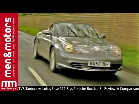 TVR Tamora vs Lotus Elise 111-S vs Porsche Boxster S – Review & Comparison