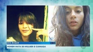 Homem mata ex-mulher e a cunhada por ciúme em São Roque