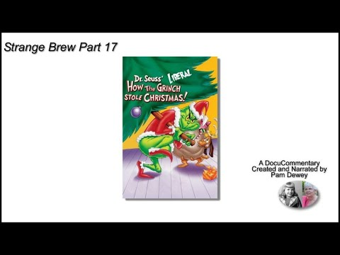 Strange Brew: Part 17: How the Liberal Grinch Stole Christmas