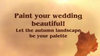 An Autumn Wedding is Magical!