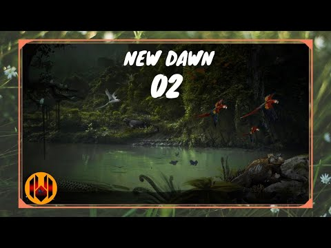 New Dawn Let's Play FR - On se Développe #02