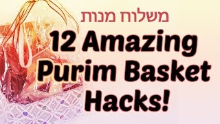 12 Purim Basket Hacks: Creative Mishloach Manot