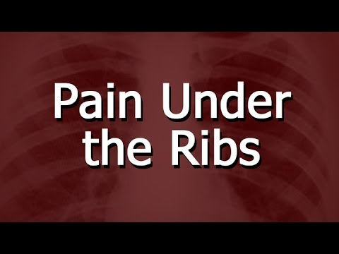 What Causes Pain Under The Ribs?
